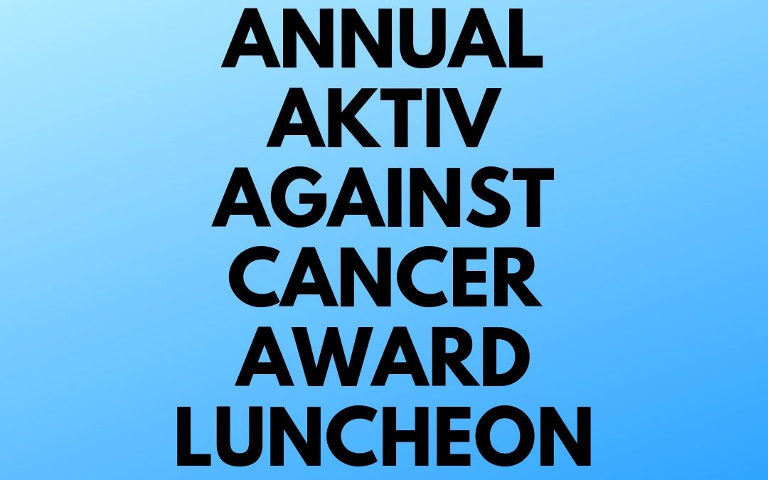 5th Annual AKTIV Against Cancer Award
